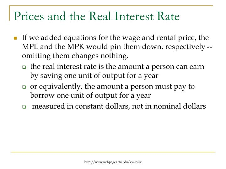 Prices and the Real Interest Rate