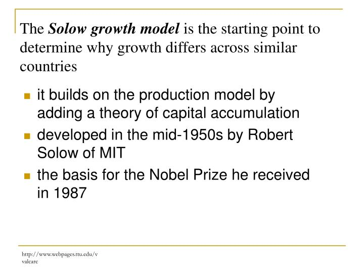 it builds on the production model by adding a theory of capital accumulation