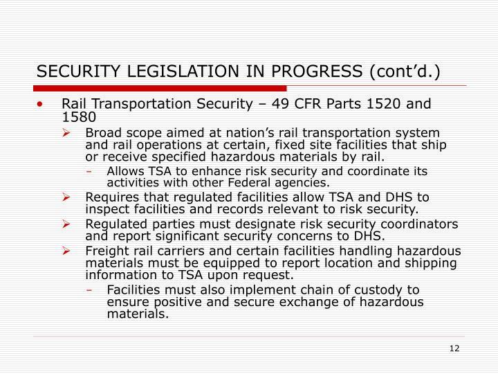 SECURITY LEGISLATION IN PROGRESS (cont'd.)