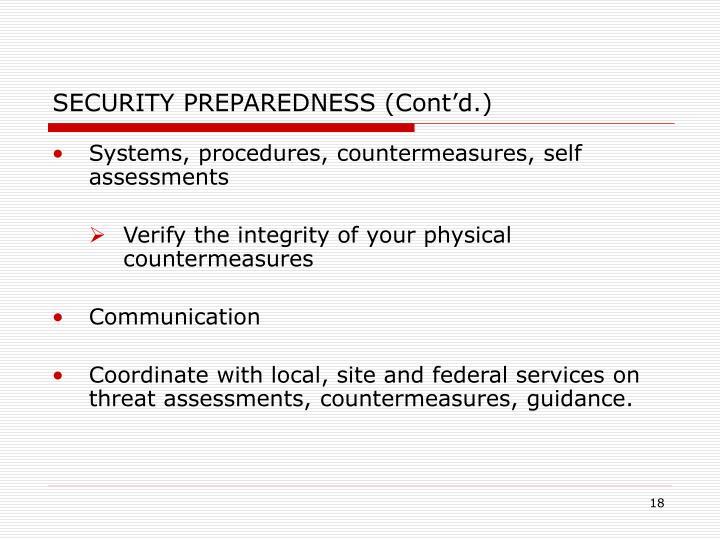 SECURITY PREPAREDNESS (Cont'd.)