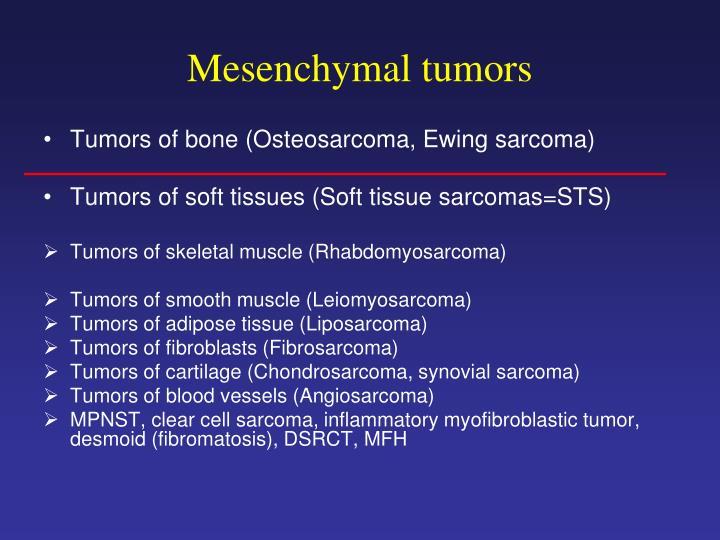 Mesenchymal tumors