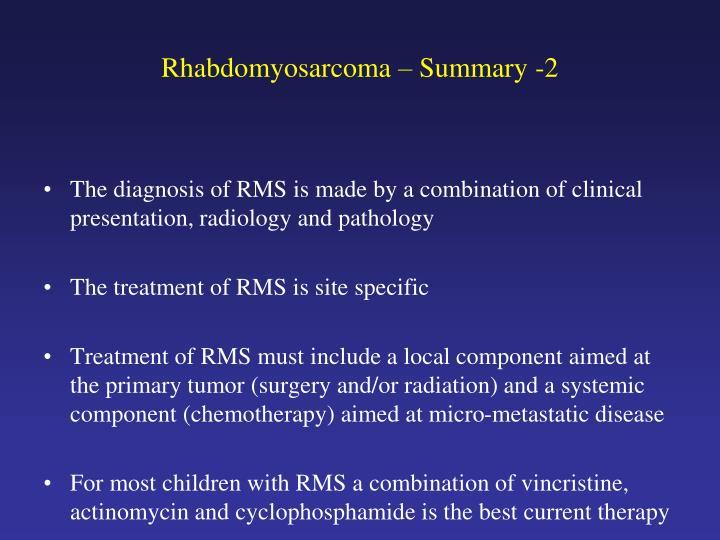Rhabdomyosarcoma – Summary -2