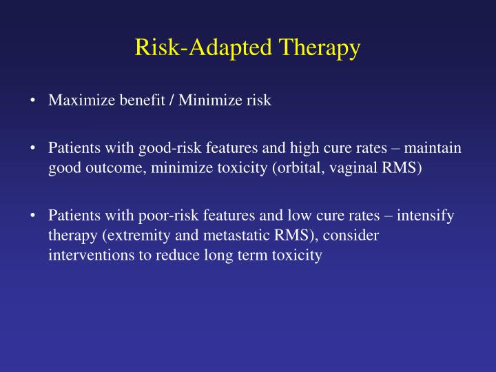 Risk-Adapted Therapy