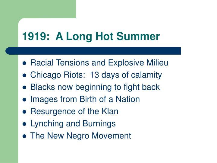 1919:  A Long Hot Summer