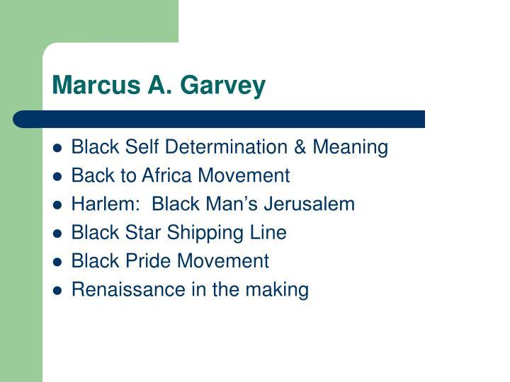 Marcus A. Garvey