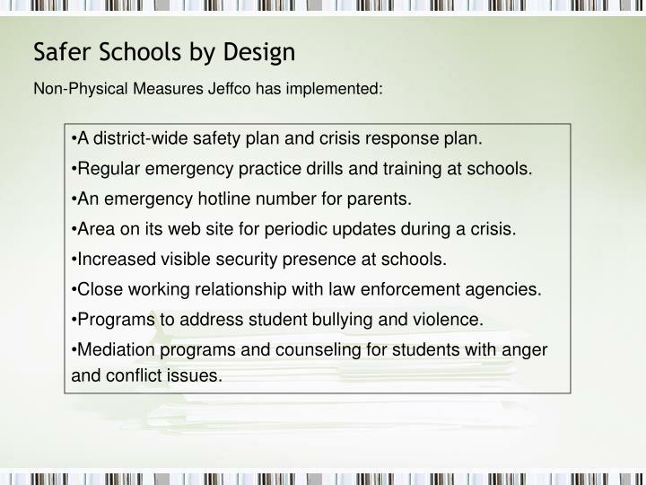 Non-Physical Measures Jeffco has implemented: