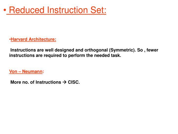 Reduced Instruction Set: