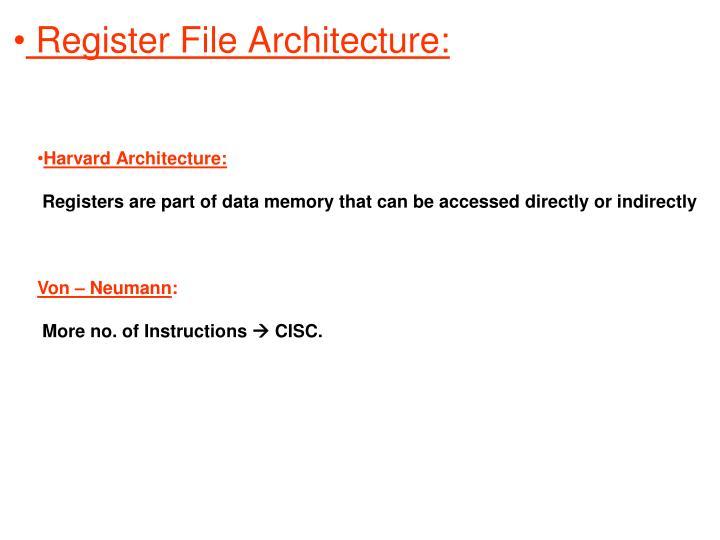 Register File Architecture: