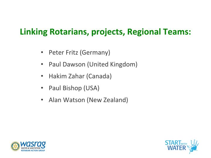 Linking Rotarians, projects, Regional Teams: