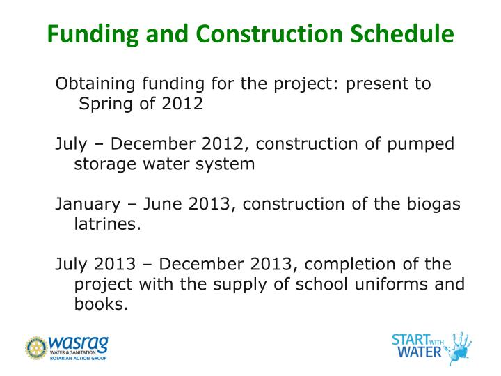 Funding and Construction Schedule