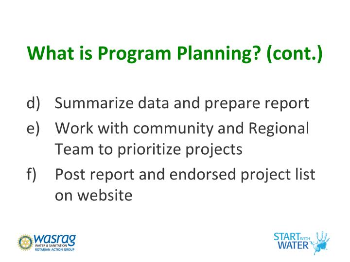 What is Program Planning? (cont.)
