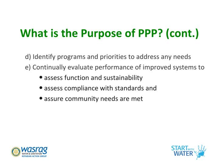 What is the Purpose of PPP? (cont.)