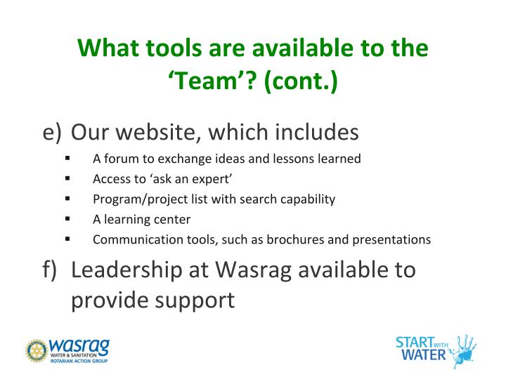 What tools are available to the 'Team'? (cont.)