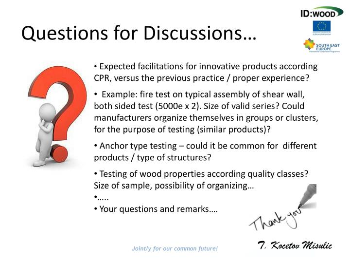 Questions for Discussions…