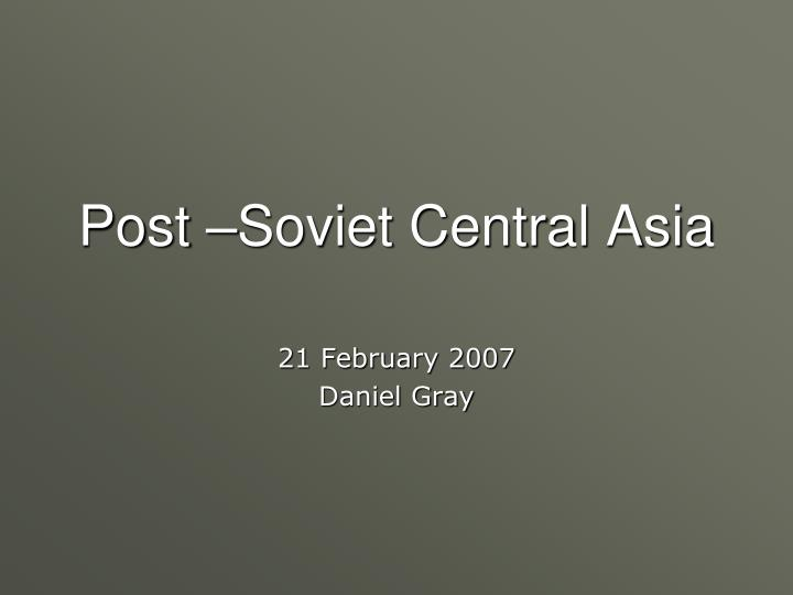 post soviet central asia