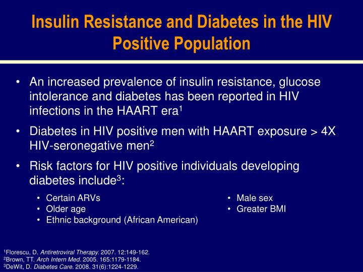 Insulin Resistance and Diabetes in the HIV Positive Population