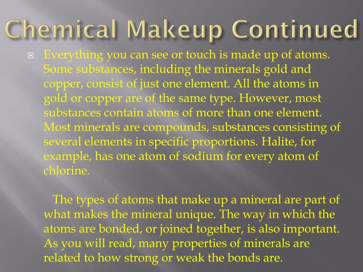 Chemical Makeup Continued