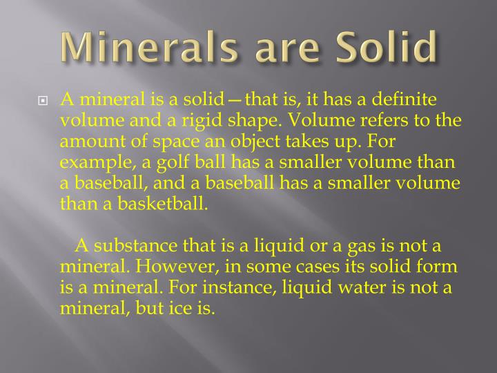 Minerals are Solid