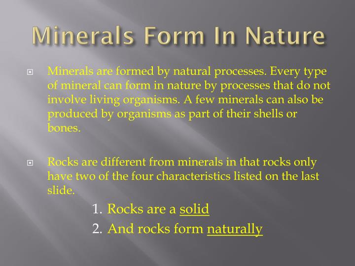 Minerals Form In Nature