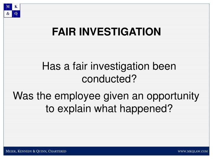 FAIR INVESTIGATION