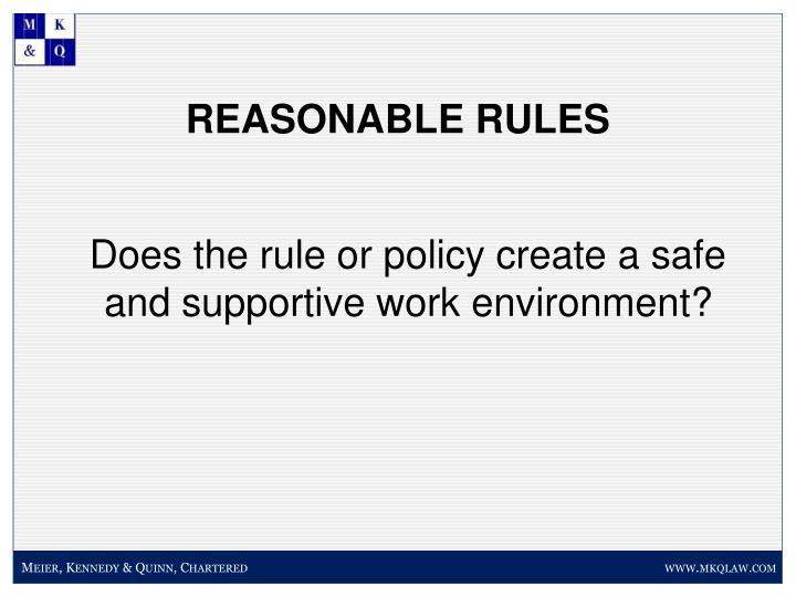 REASONABLE RULES