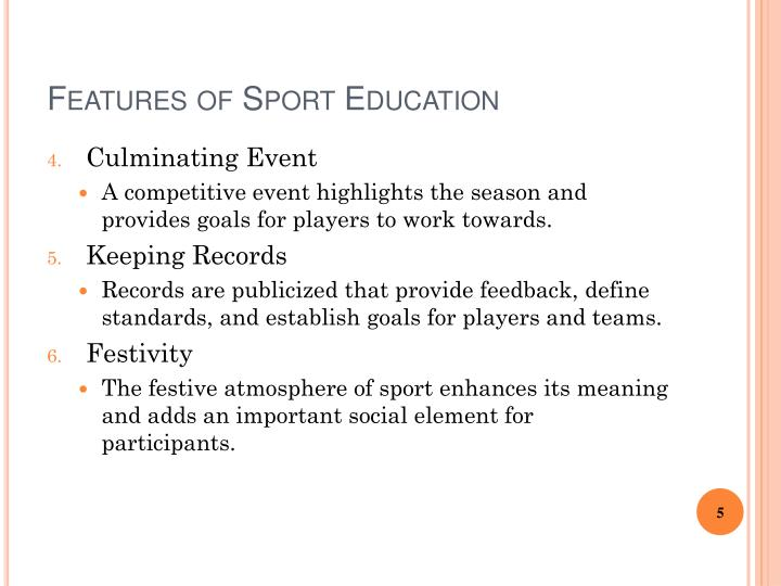 Features of Sport Education