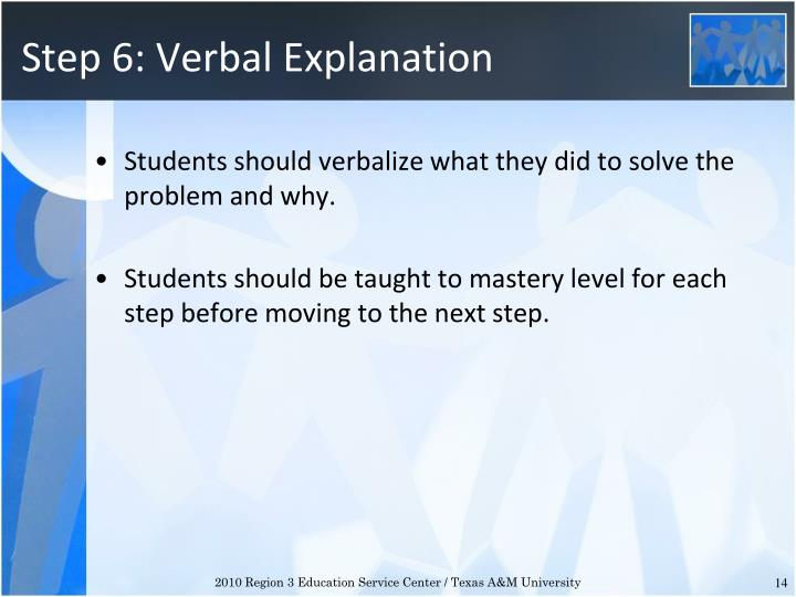 Step 6: Verbal Explanation