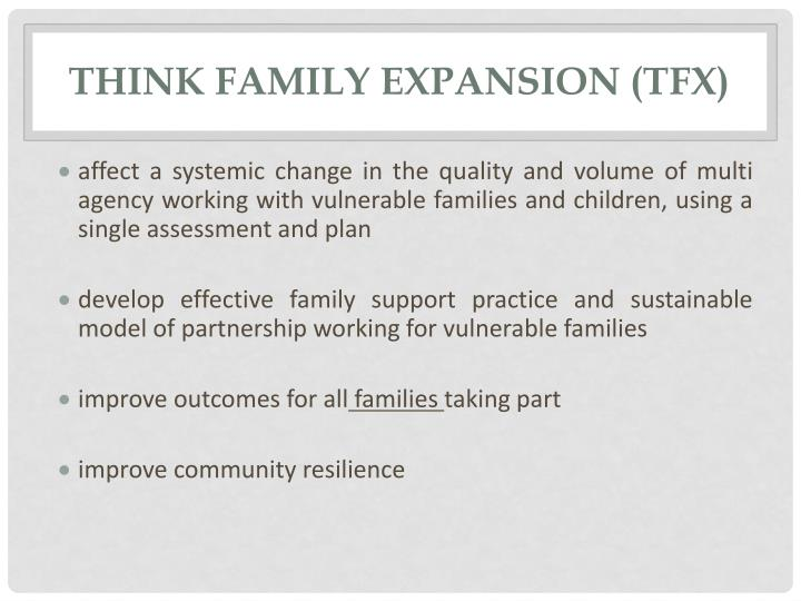 Think family expansion tfx