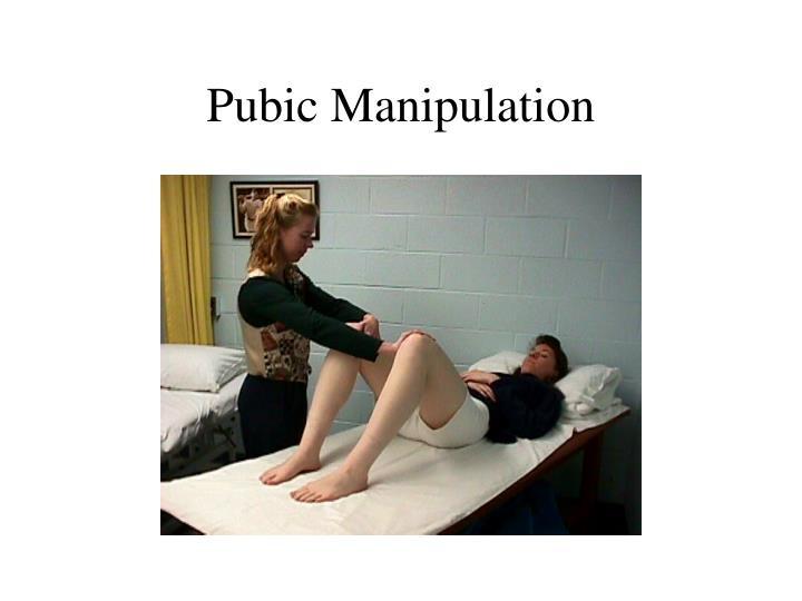 Pubic Manipulation