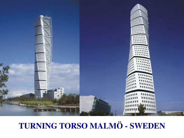 TURNING TORSO MALMÖ - SWEDEN