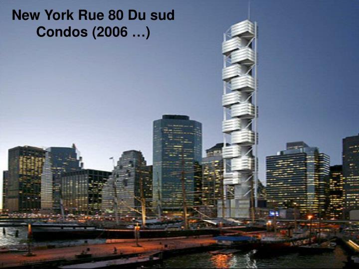 New York Rue 80 Du sud Condos