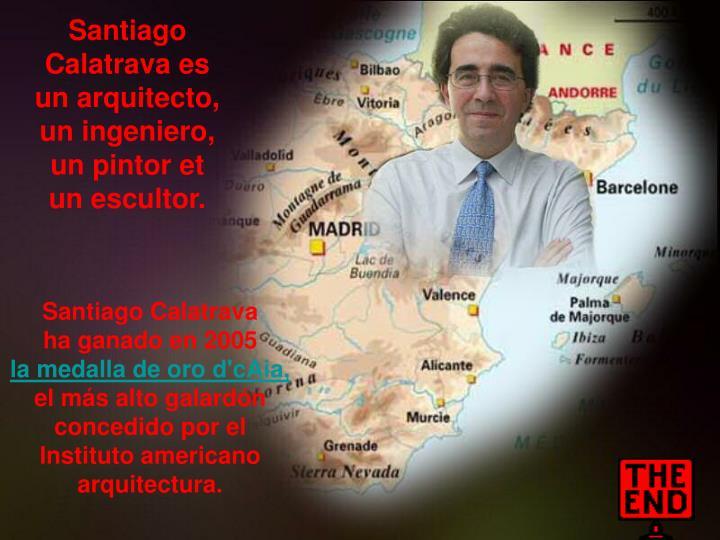 Santiago Calatrava es