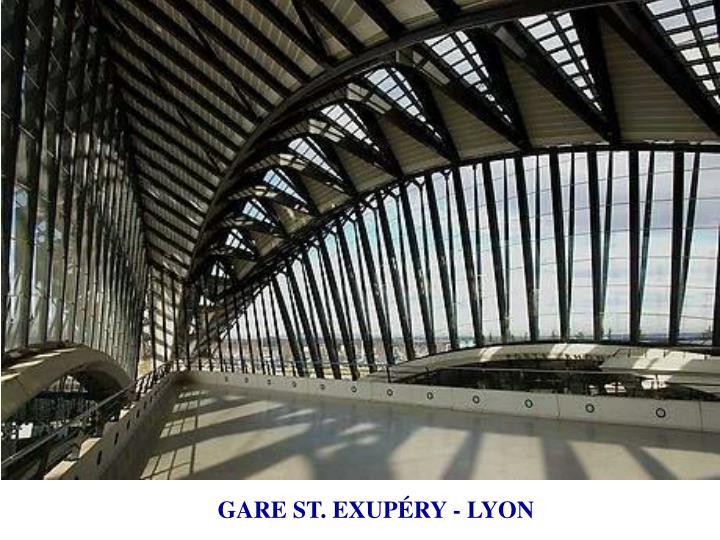 GARE ST. EXUPÉRY - LYON
