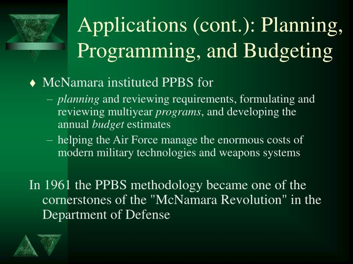 Applications (cont.): Planning, Programming, and Budgeting