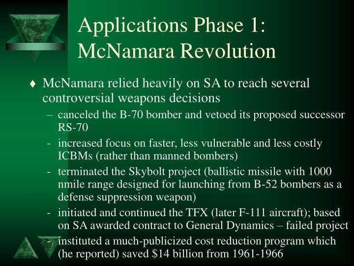 Applications Phase 1: McNamara Revolution
