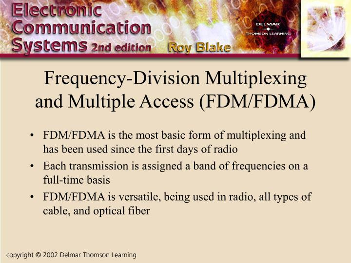 Frequency-Division Multiplexing and Multiple Access (FDM/FDMA)