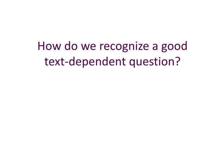 How do we recognize a good