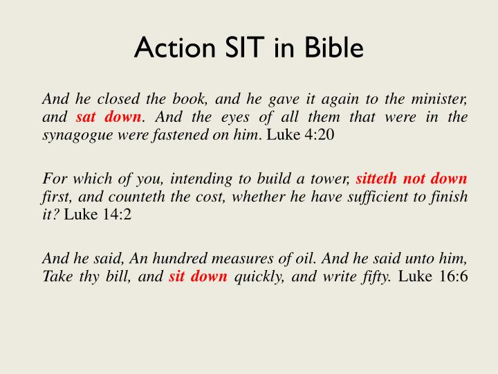 Action SIT in Bible