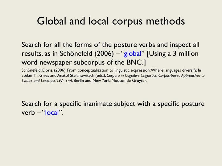 Global and local corpus methods