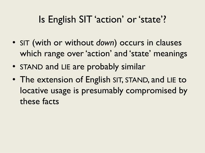 Is English SIT 'action' or 'state'?
