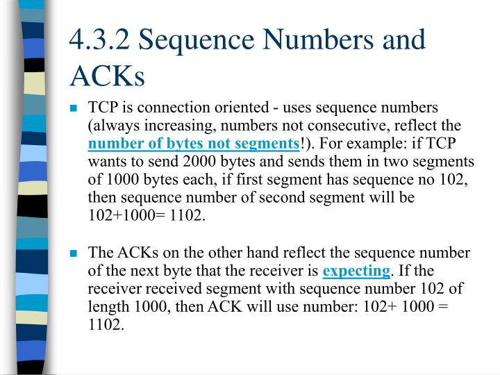 4.3.2 Sequence Numbers and ACKs