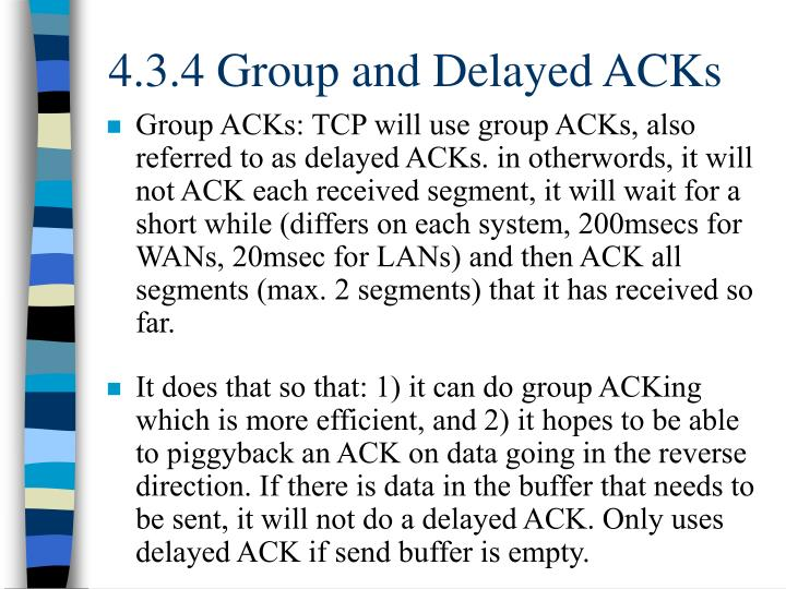 4.3.4 Group and Delayed ACKs