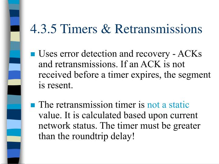 4.3.5 Timers & Retransmissions