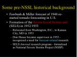 some pre nssl historical background