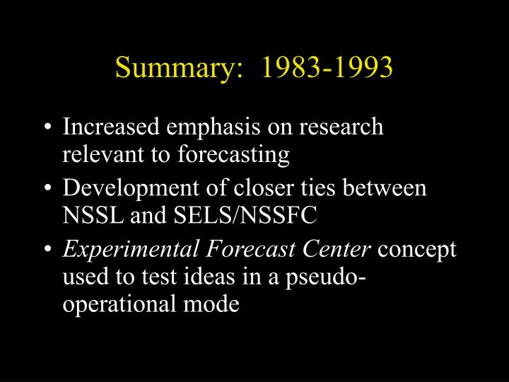 Summary:  1983-1993