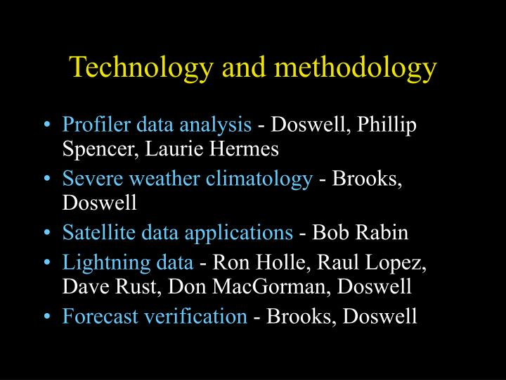 Technology and methodology