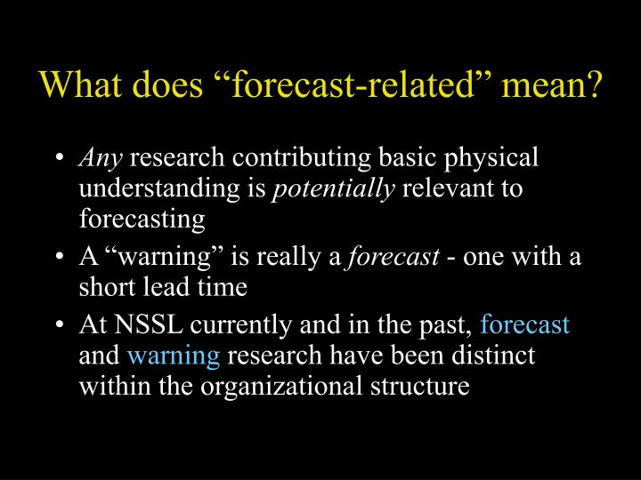"""What does """"forecast-related"""" mean?"""