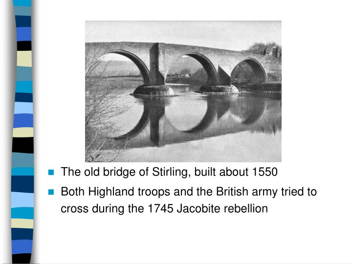 The old bridge of Stirling, built about 1550