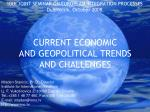 current economic and geopolitical trend s and challenges