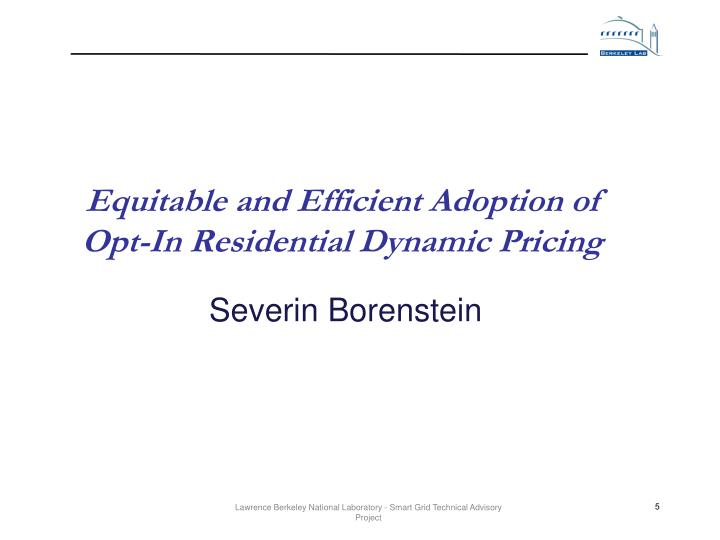 Equitable and Efficient Adoption of Opt-In Residential Dynamic Pricing